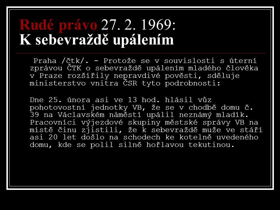 Rudé právo 27. 2. 1969: K sebevraždě upálením