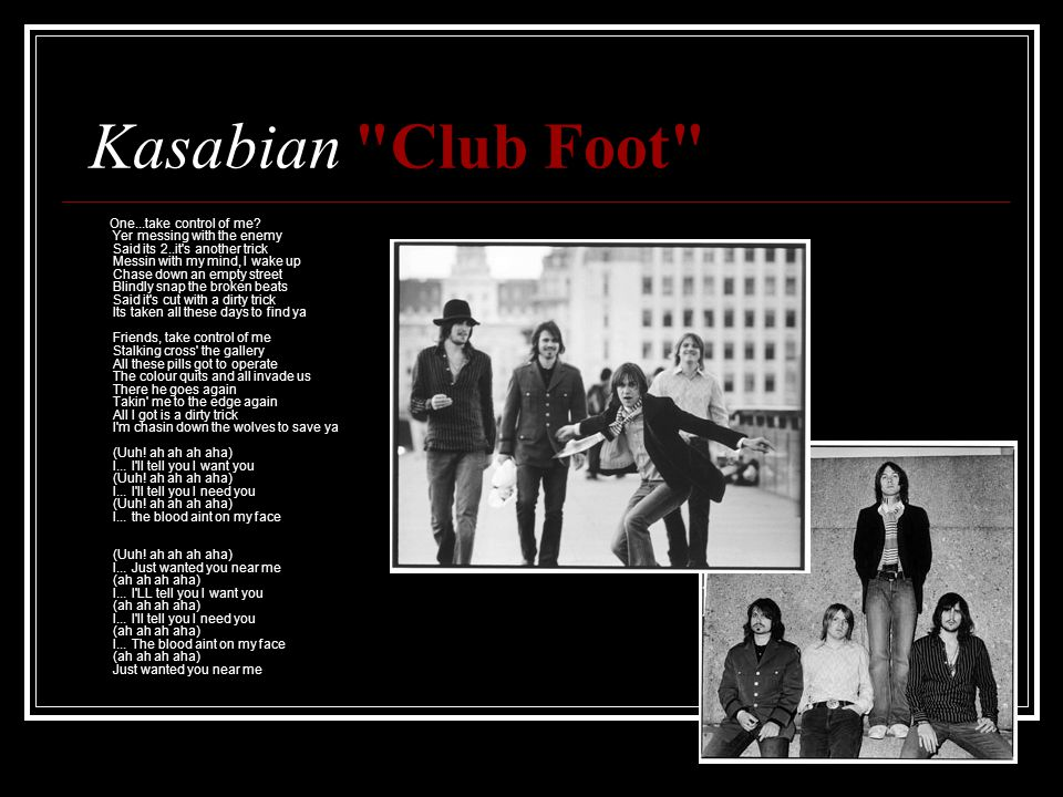 Kasabian Club Foot