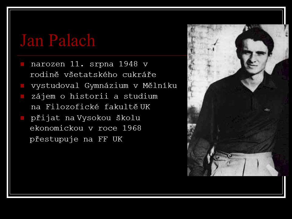 Jan Palach narozen 11. srpna 1948 v rodině všetatského cukráře