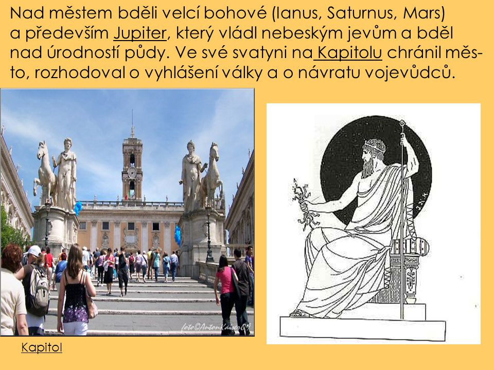 Nad městem bděli velcí bohové (Ianus, Saturnus, Mars)