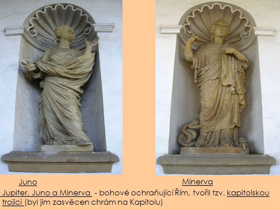Juno Minerva. Jupiter, Juno a Minerva - bohové ochraňující Řím, tvořil tzv.