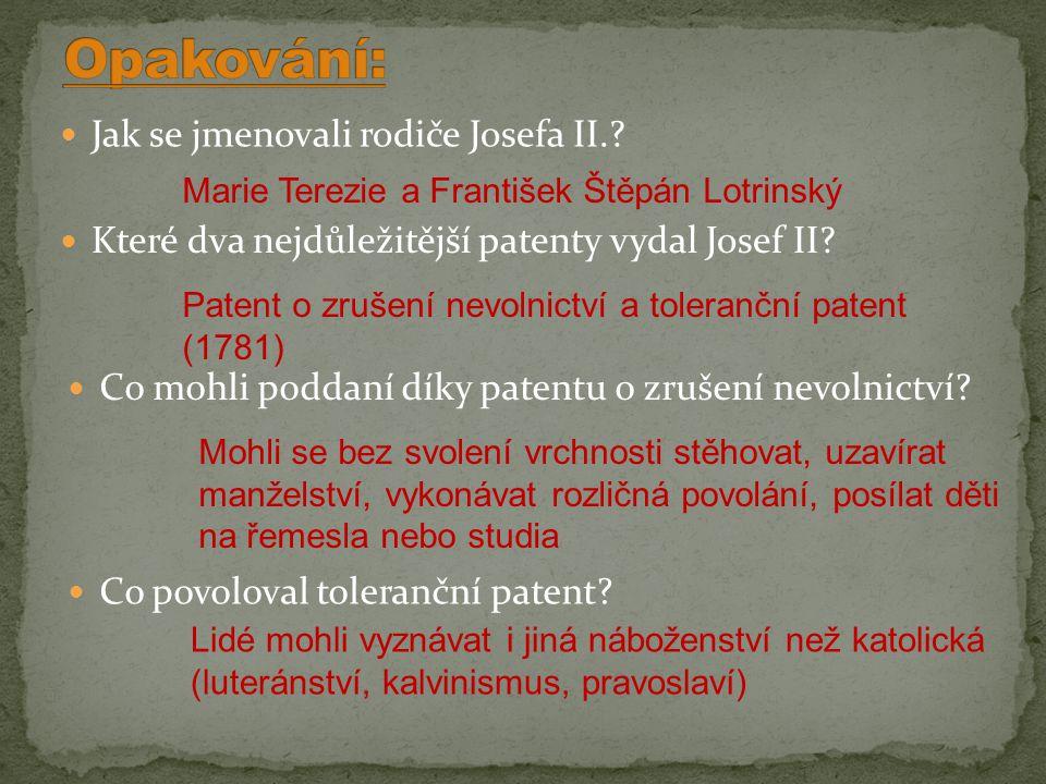 Opakování: Jak se jmenovali rodiče Josefa II.