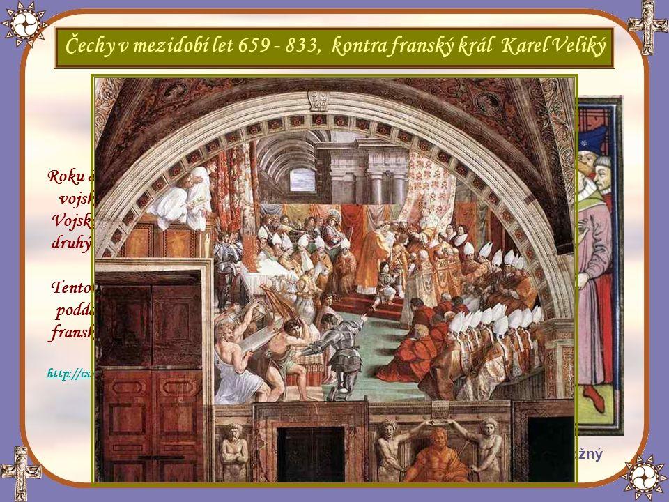 Čechy v mezidobí let 659 - 833, kontra franský král Karel Veliký