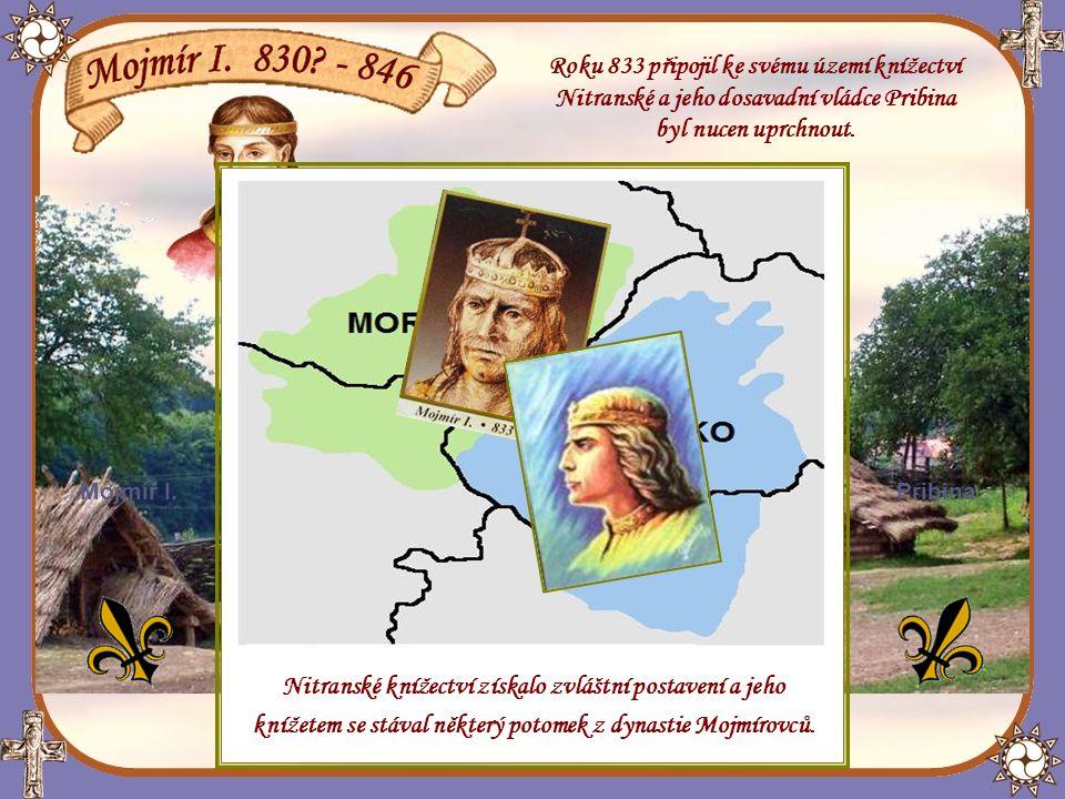 Roku 833 připojil ke svému území knížectví