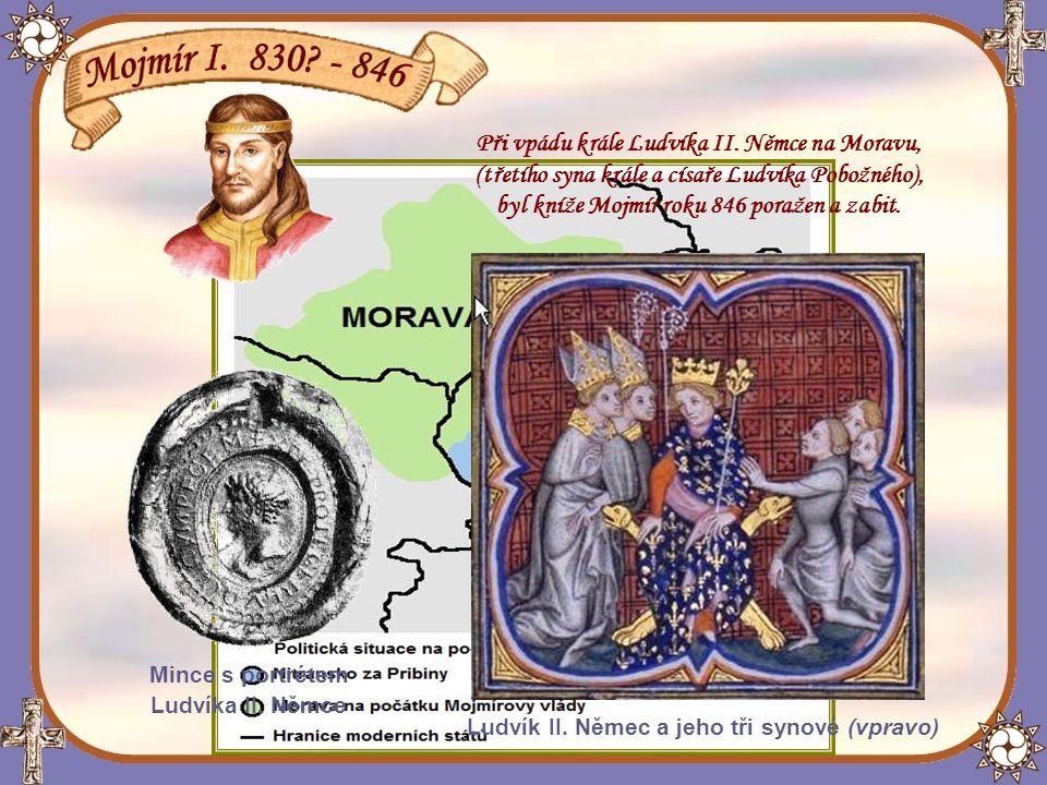 Při vpádu krále Ludvíka II. Němce na Moravu,