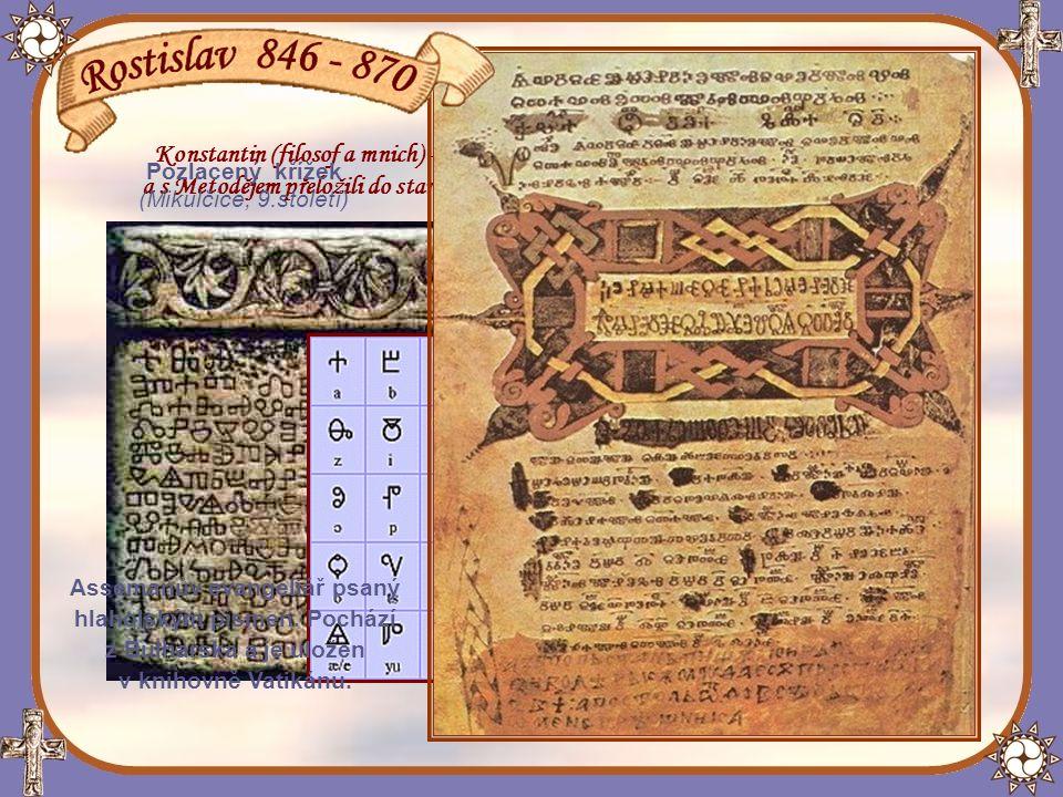 Assemanův evangeliář psaný hlaholským písmen. Pochází