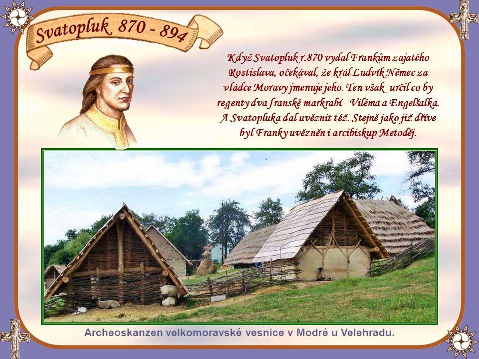 Když Svatopluk r.870 vydal Frankům zajatého