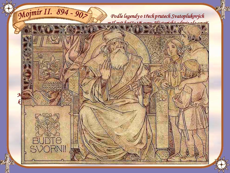 Podle legendy o třech prutech Svatoplukových