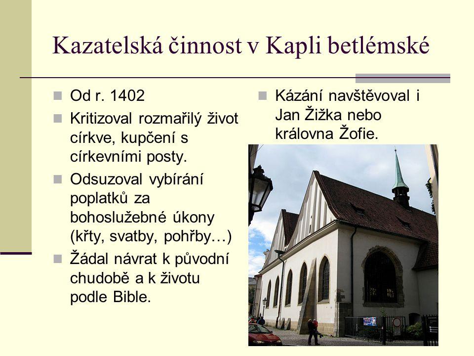 Kazatelská činnost v Kapli betlémské