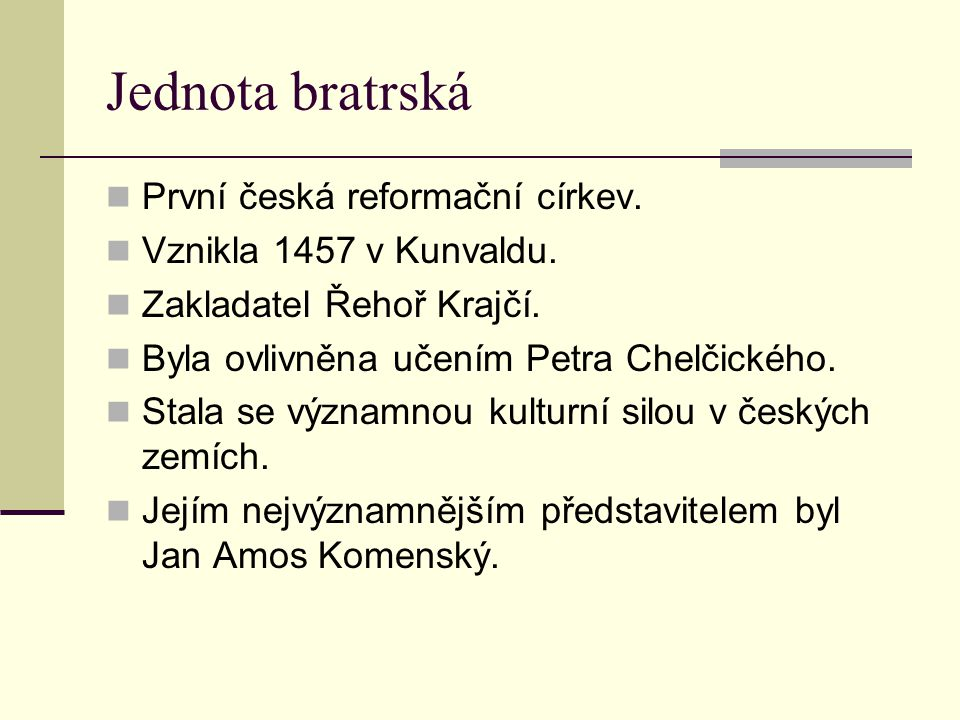Jednota bratrská První česká reformační církev.