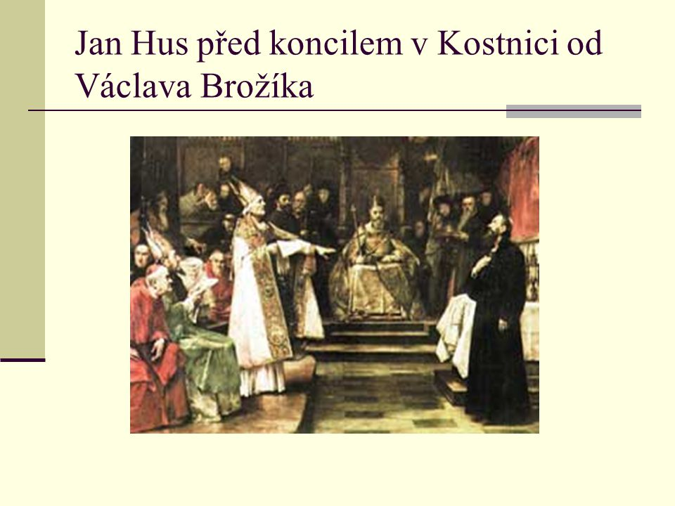 Jan Hus před koncilem v Kostnici od Václava Brožíka