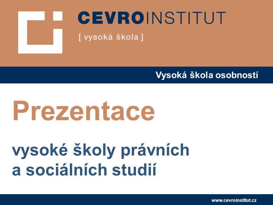 Prezentace vysoké školy právních a sociálních studií