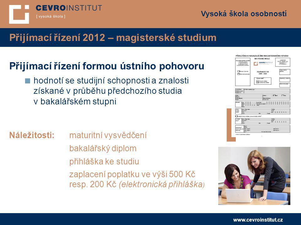 Přijímací řízení 2012 – magisterské studium