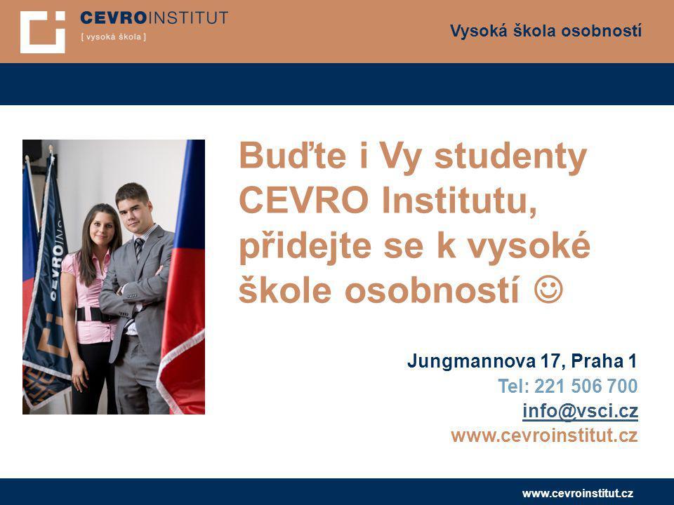 Buďte i Vy studenty CEVRO Institutu,