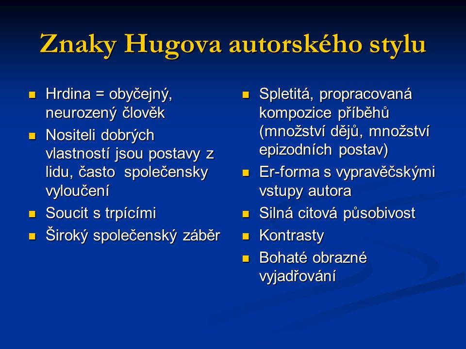 Znaky Hugova autorského stylu