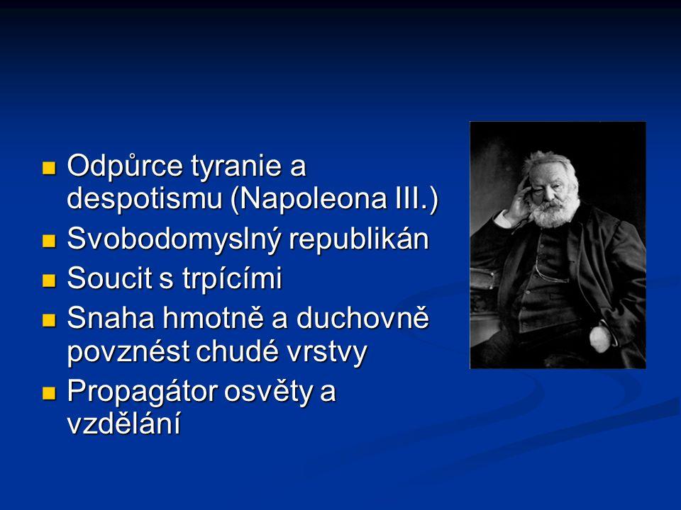 Odpůrce tyranie a despotismu (Napoleona III.)