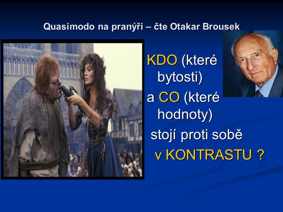 Quasimodo na pranýři – čte Otakar Brousek