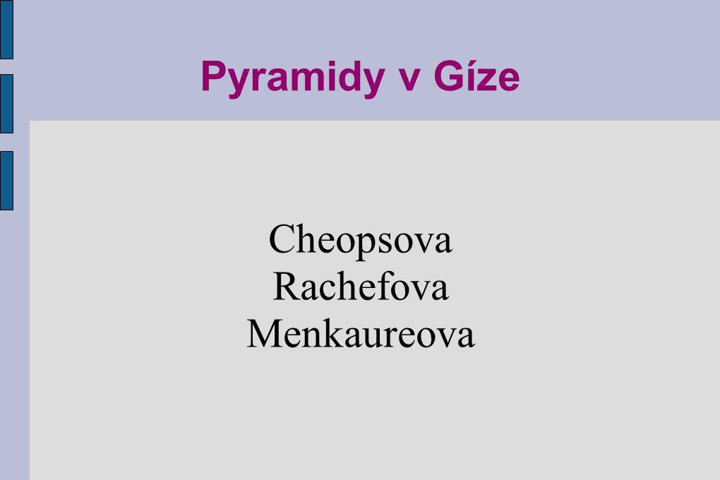 Cheopsova Rachefova Menkaureova