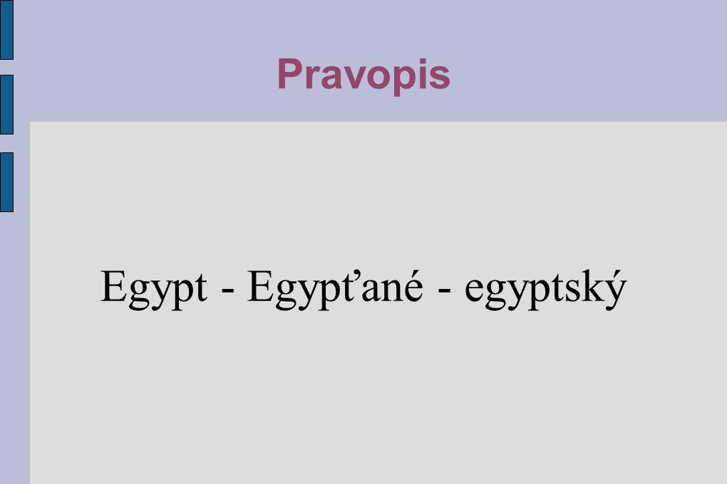 Egypt - Egypťané - egyptský