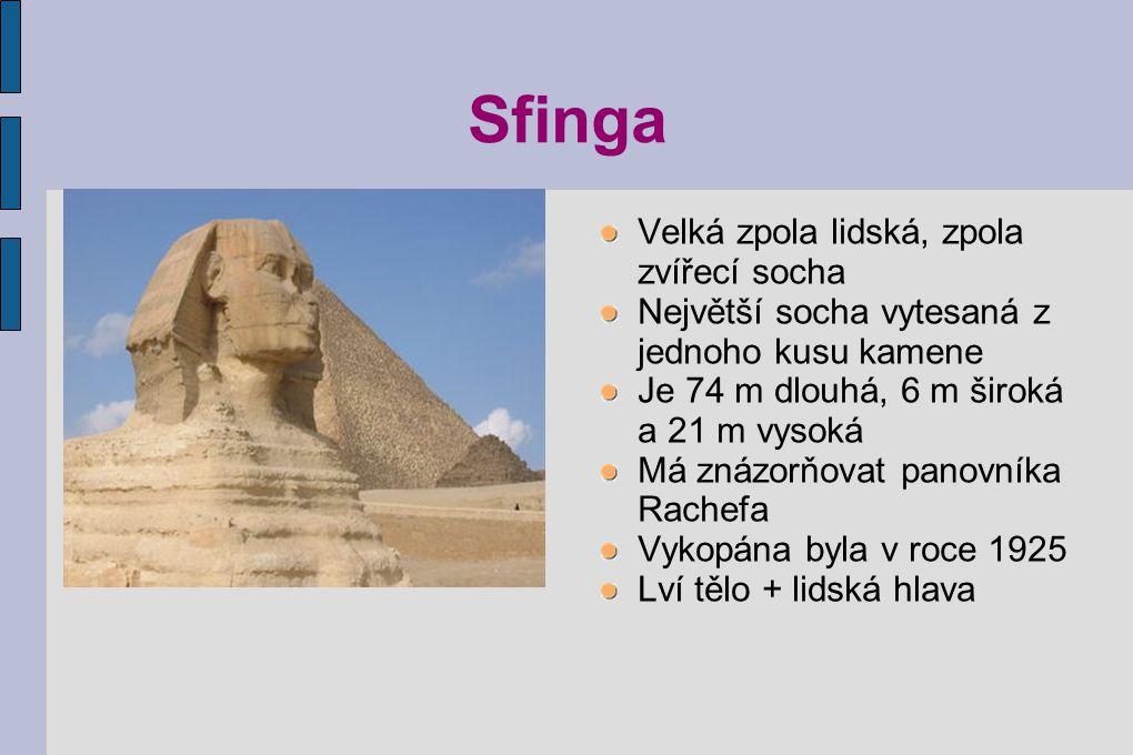 Sfinga Velká zpola lidská, zpola zvířecí socha
