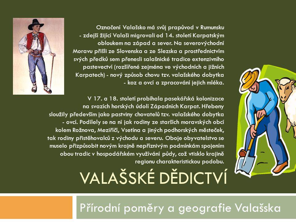 Přírodní poměry a geografie Valašska