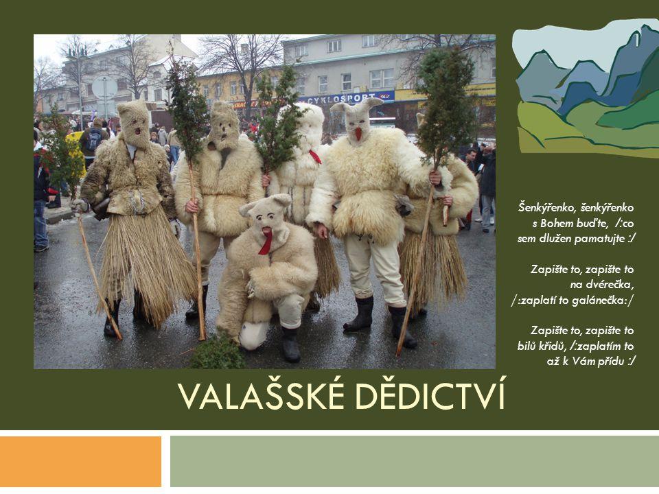 Valašské dědictví Šenkýřenko, šenkýřenko s Bohem buďte, /:co