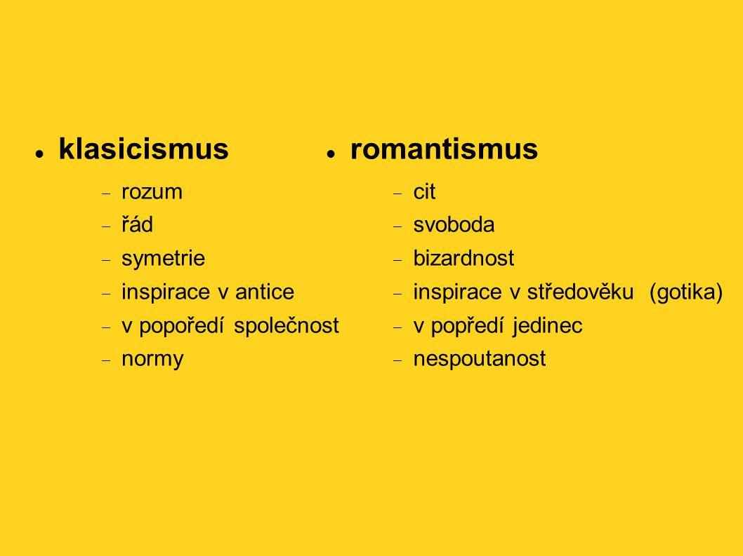 klasicismus romantismus rozum řád symetrie inspirace v antice