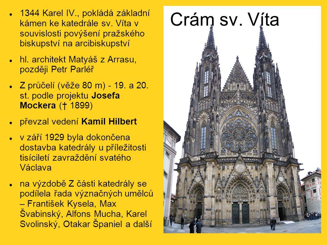 1344 Karel IV. , pokládá základní kámen ke katedrále sv