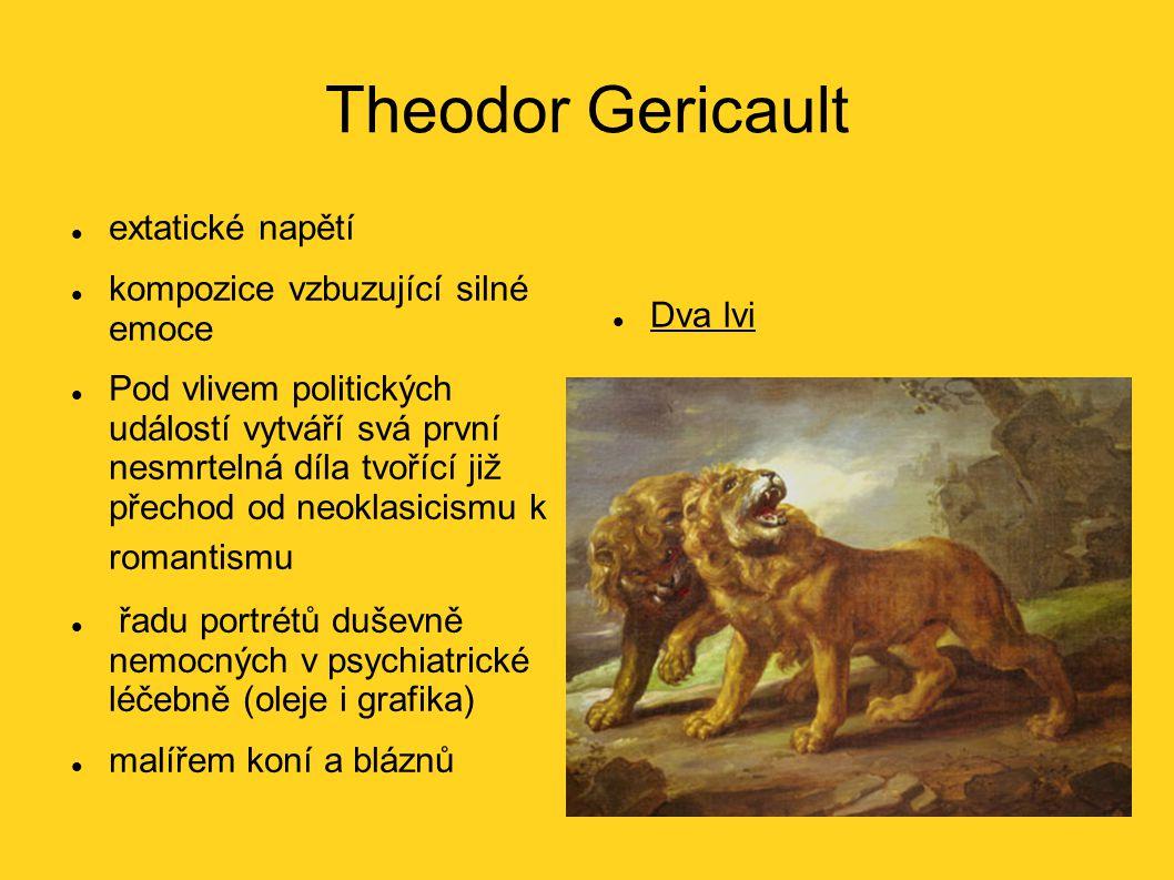 Theodor Gericault extatické napětí kompozice vzbuzující silné emoce