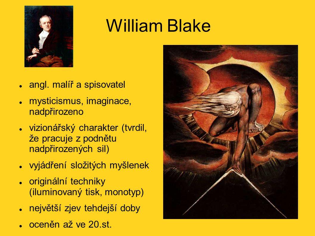 William Blake angl. malíř a spisovatel