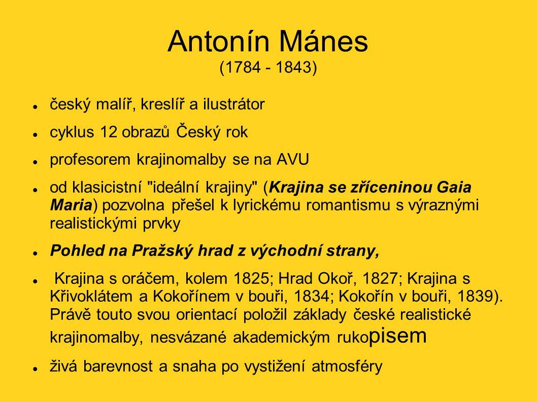 Antonín Mánes (1784 - 1843) český malíř, kreslíř a ilustrátor