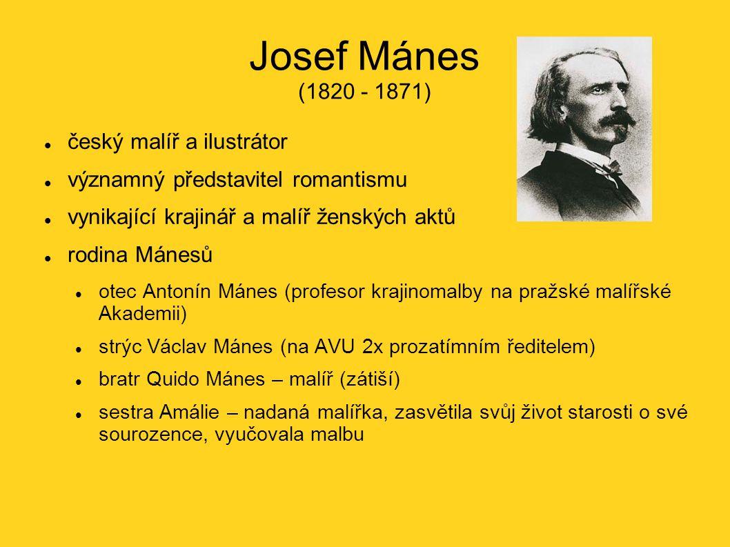 Josef Mánes (1820 - 1871) český malíř a ilustrátor