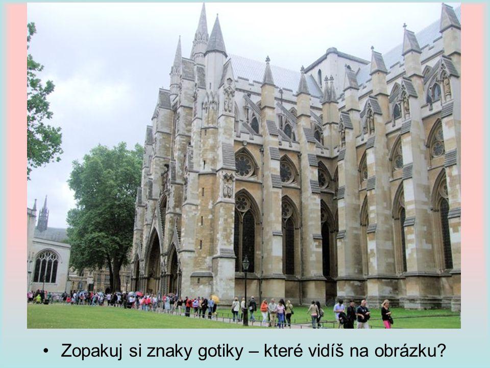 Zopakuj si znaky gotiky – které vidíš na obrázku