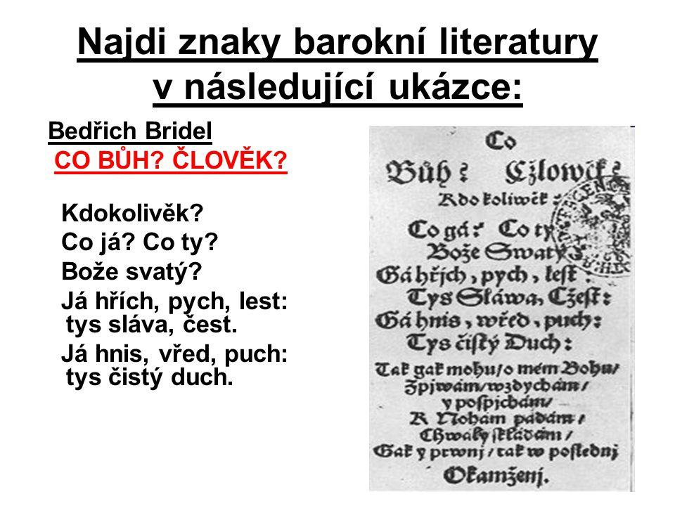 Najdi znaky barokní literatury v následující ukázce: