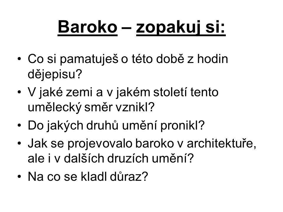 Baroko – zopakuj si: Co si pamatuješ o této době z hodin dějepisu