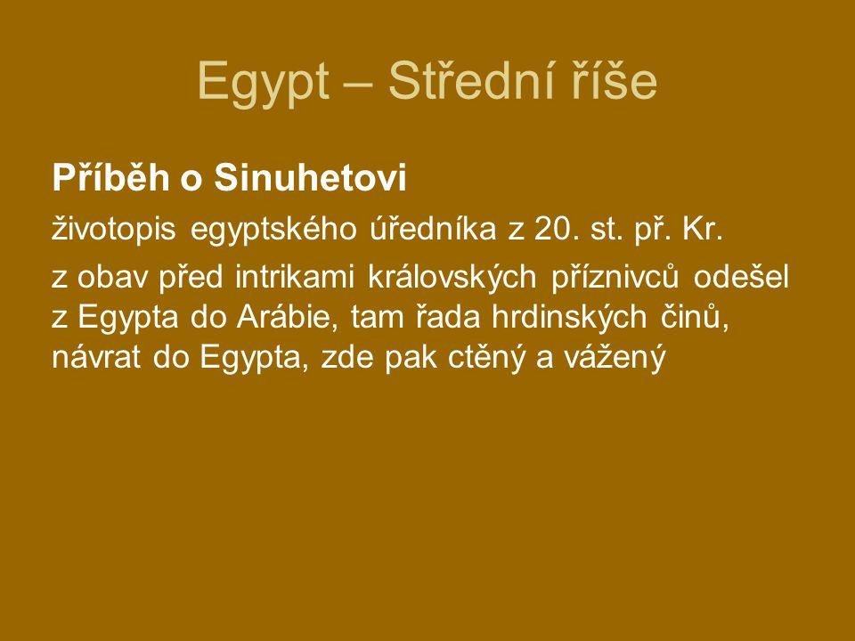 Egypt – Střední říše Příběh o Sinuhetovi