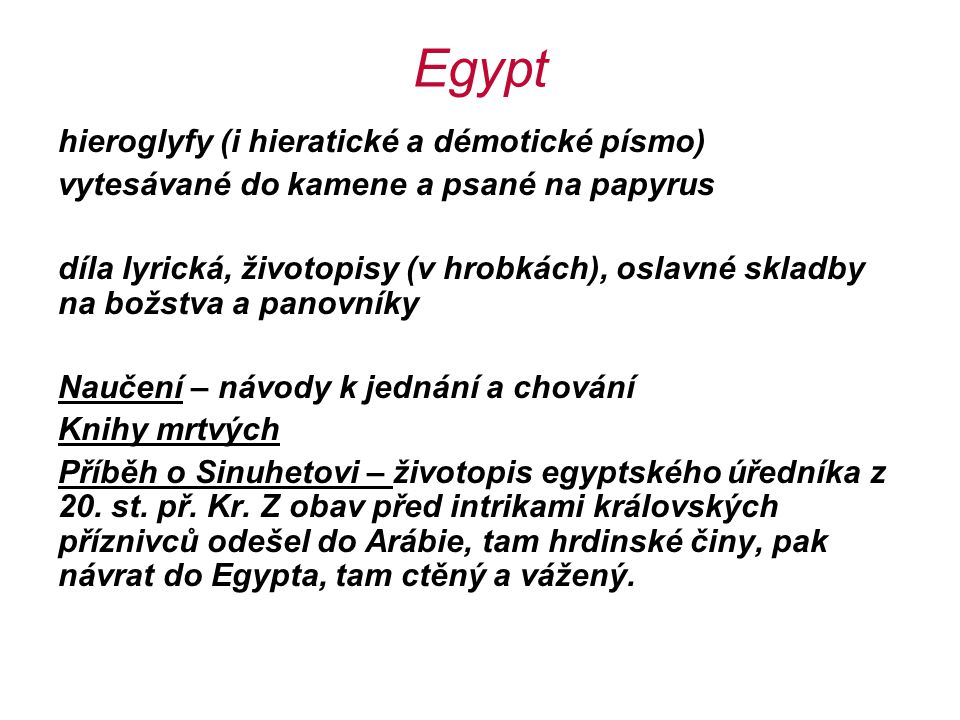 Egypt hieroglyfy (i hieratické a démotické písmo)