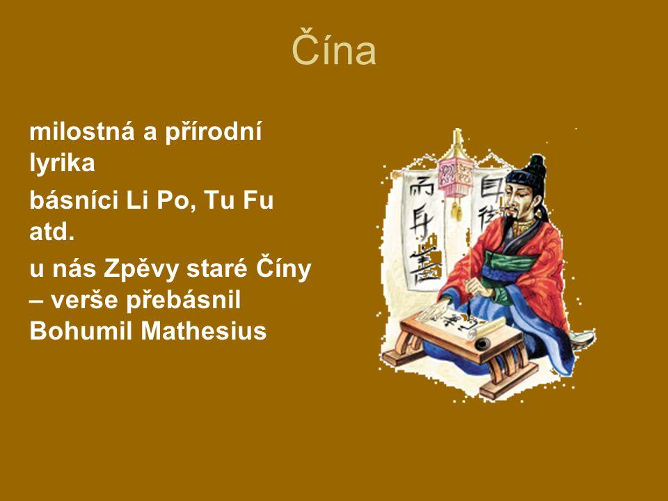 Čína milostná a přírodní lyrika básníci Li Po, Tu Fu atd.