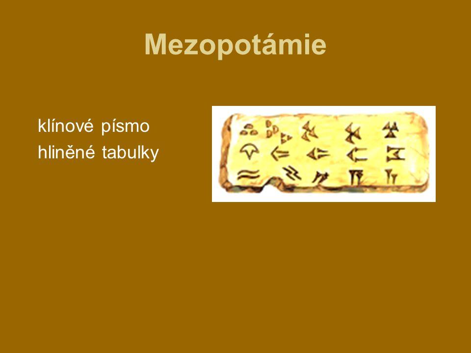 Mezopotámie klínové písmo hliněné tabulky
