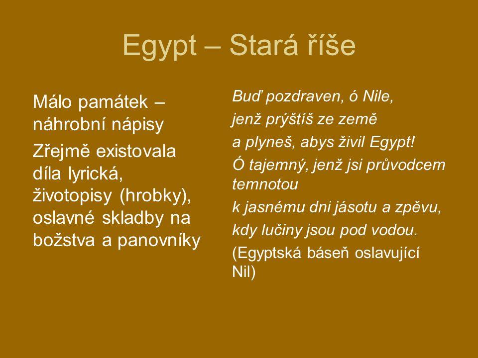 Egypt – Stará říše Málo památek – náhrobní nápisy