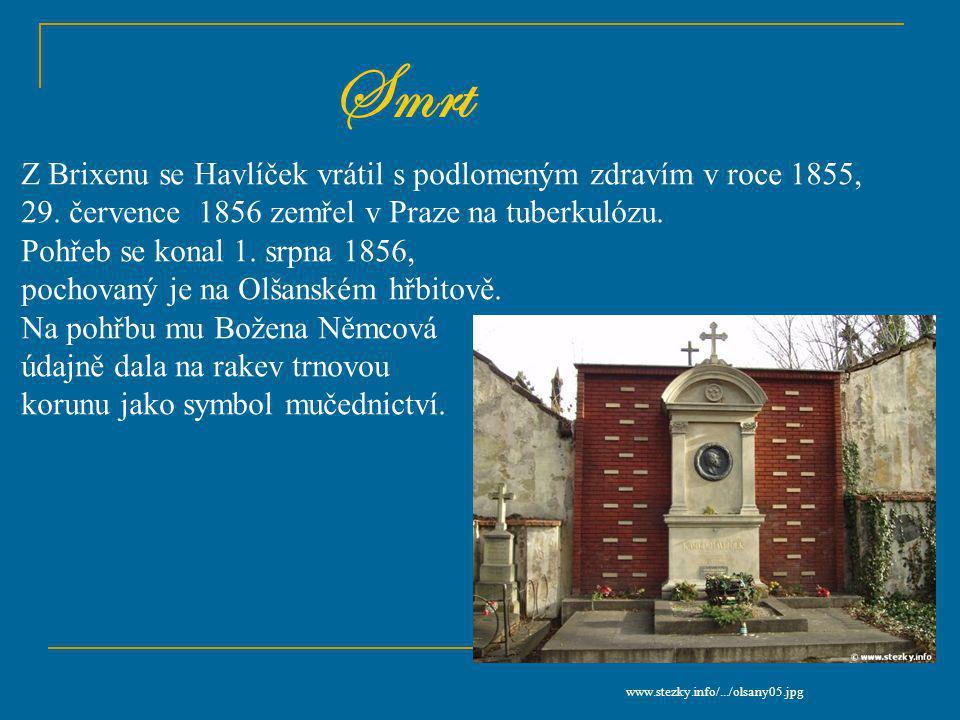 Smrt Z Brixenu se Havlíček vrátil s podlomeným zdravím v roce 1855,