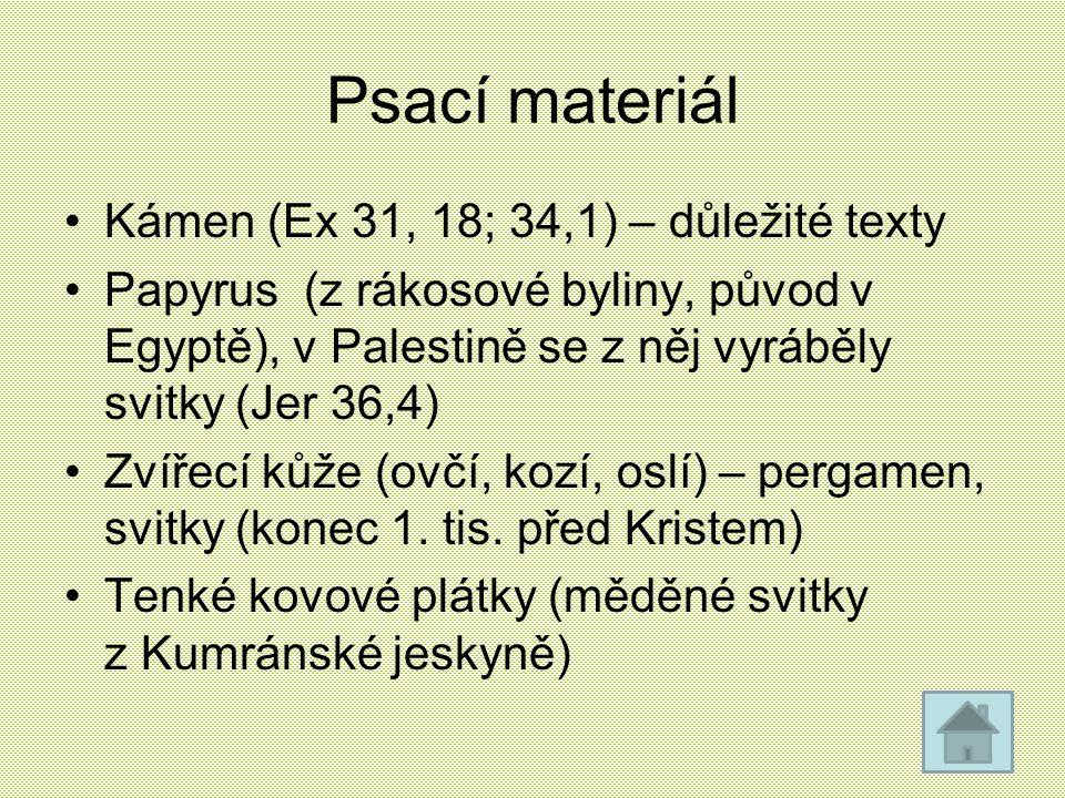 Psací materiál Kámen (Ex 31, 18; 34,1) – důležité texty