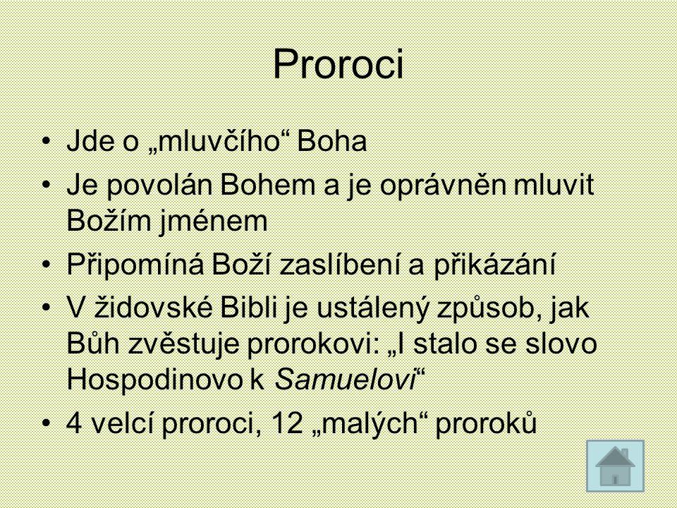"Proroci Jde o ""mluvčího Boha"