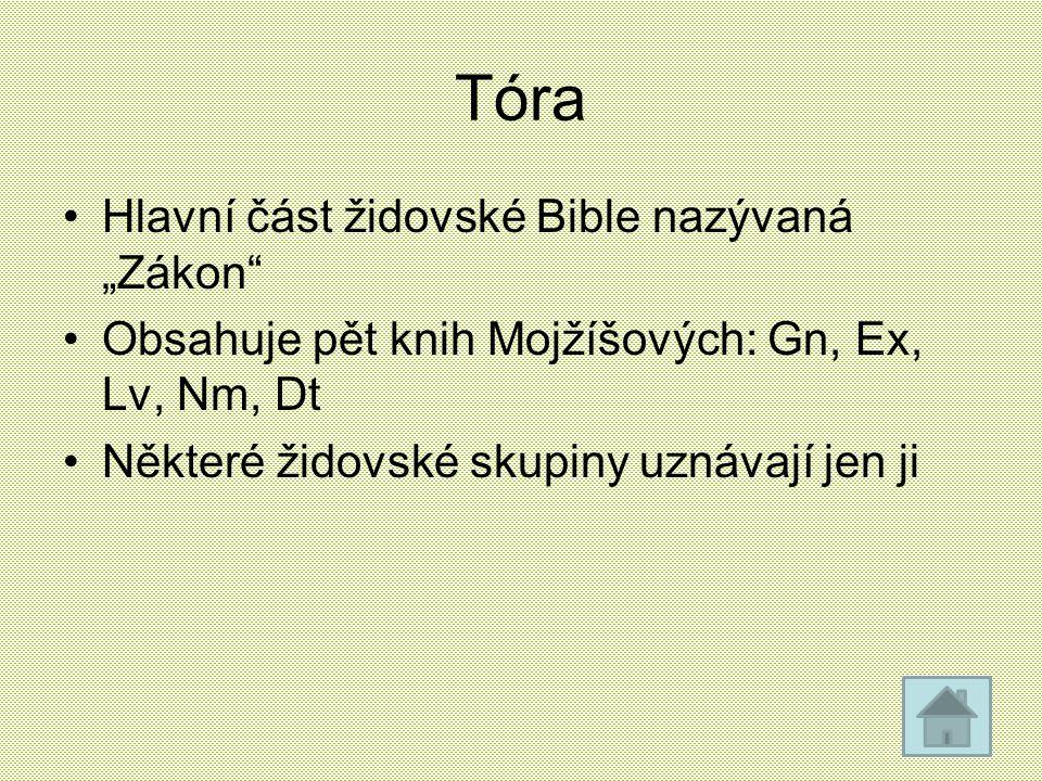 """Tóra Hlavní část židovské Bible nazývaná """"Zákon"""