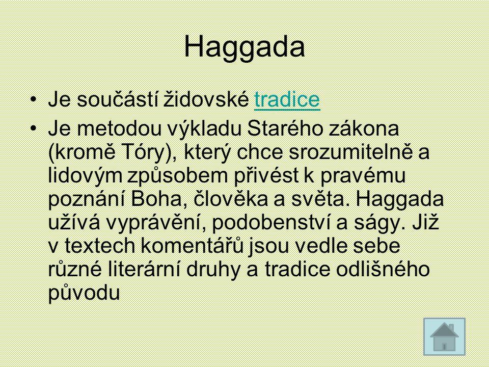 Haggada Je součástí židovské tradice