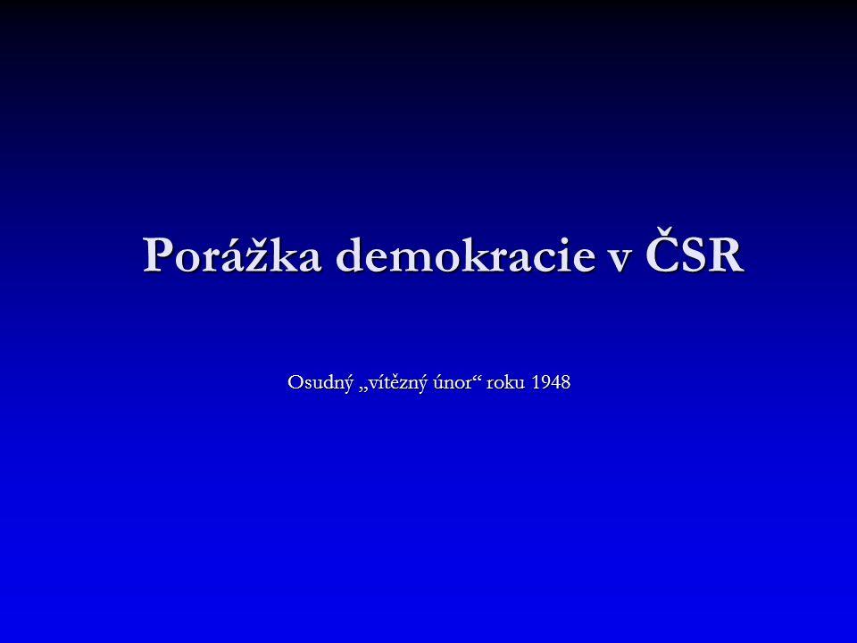 Porážka demokracie v ČSR