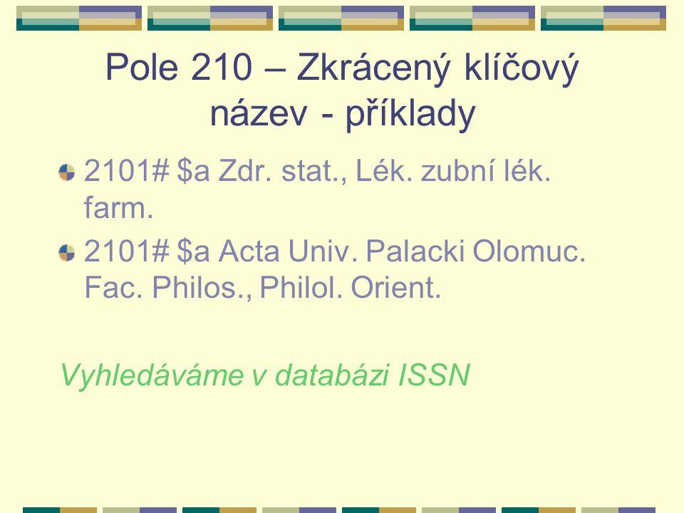 Pole 210 – Zkrácený klíčový název - příklady