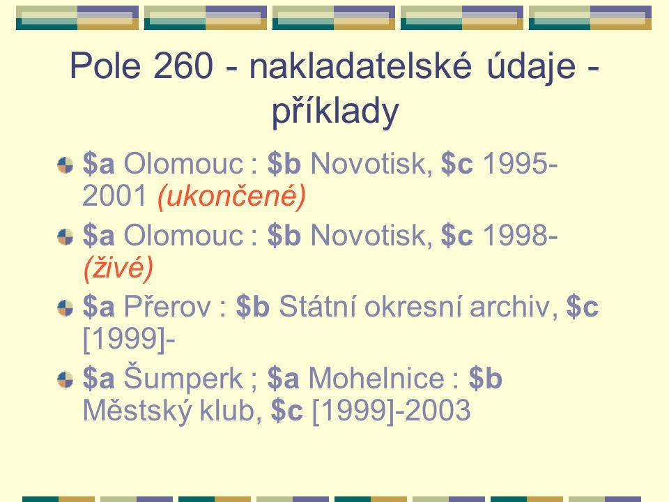 Pole 260 - nakladatelské údaje -příklady