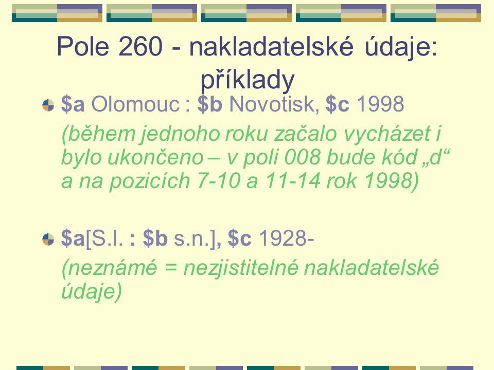 Pole 260 - nakladatelské údaje: příklady