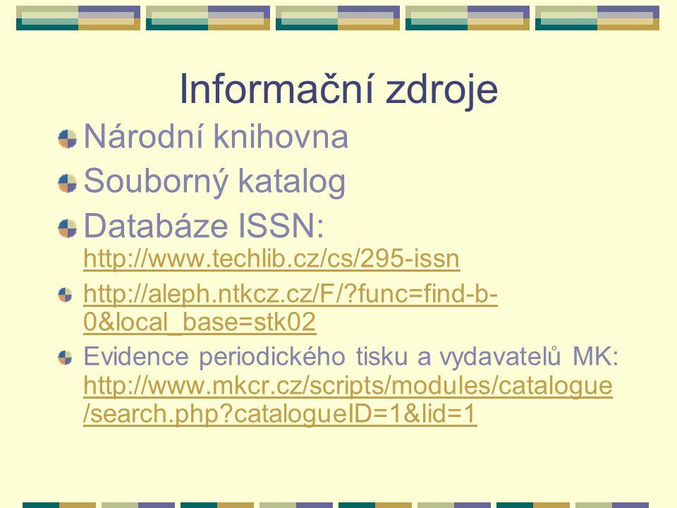 Informační zdroje Národní knihovna Souborný katalog